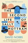 The Second Life of Sally Mottram by David Nobbs (Paperback, 2014)
