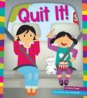 Quit It! by Marie Powell (Hardback, 2014)