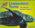 Leatherback Turtle: The World's Heaviest Reptile by Kirsten Hall (Hardback, 2007)