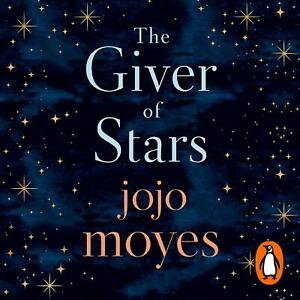 Audio-CD-The-Giver-of-Stars-The-Sunday-Times-Bestseller-by-Jojo-Moyes
