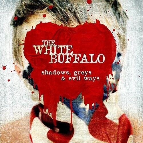 The White Buffalo - Shadows Greys & Evil Ways [New CD] UK - Import