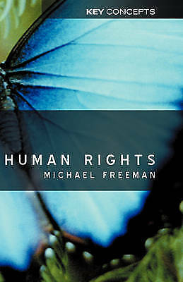 Human Rights : An Interdisciplinary Approach by Freeman, Michael