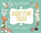Night-time Tales for Children by Enid Blyton (Hardback, 2014)