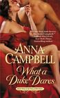 What a Duke Dares by Anna Campbell (Paperback / softback, 2014)
