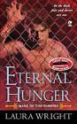 Eternal Hunger: Mark of the Vampire by Laura Wright (Paperback, 2010)