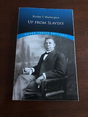 Booker t washington up from slavery summary