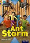 Project X Origins: Brown Book Band, Oxford Level 11: Conflict: Ant Storm by Anthony McGowan (Paperback, 2014)
