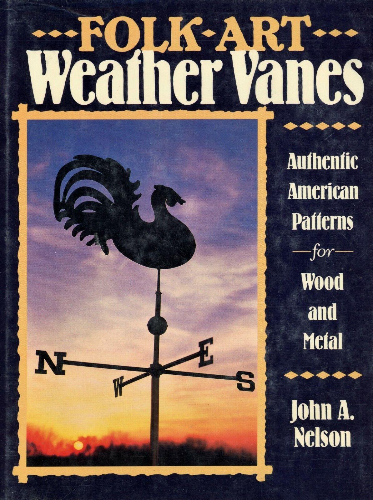 Antique Folk Art Weathervanes Weather Vanes - Pattern Designs / Scarce Book