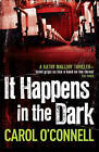 It Happens in the Dark by Carol O'Connell (Paperback, 2013)