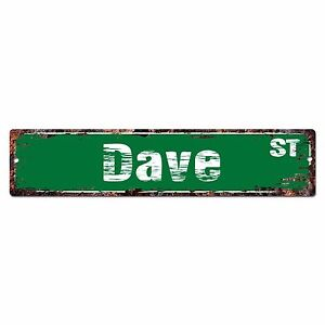 SMNS0271-DAVE-Street-Chic-Sign-Home-Man-Cave-Wall-Decor-Birthday-Gift
