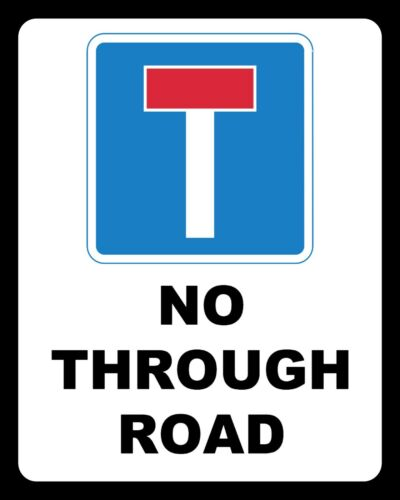 NO THROUGH ROAD DEAD END ROAD WARNING METAL SIGN TIN PLAQUE OTHERS LISTED 1602