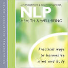 NLP: Health and Well-Being by Joseph O'Connor, Ian McDermott (CD-Audio, 2009)