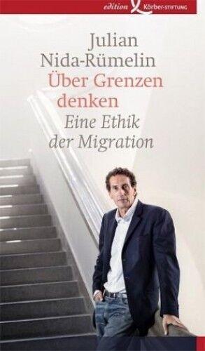 1 von 1 - Über Grenzen denken von Julian Nida-Rümelin (Buch) NEU