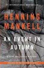 An Event in Autumn (Kurt Wallander Series) by Mankell, Henning, Good Book