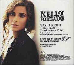 Details about Nelly Furtado: Say It Right GEFR119702 PROMO MUSIC AUDIO CD  Main Instrumental