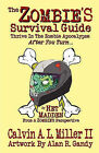 The Zombie's Survival Guide by Calvin A L Miller II (Paperback / softback, 2010)