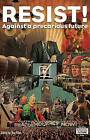 Resist!: Against a Precarious Future by Lawrence and Wishart Ltd (Paperback, 2015)