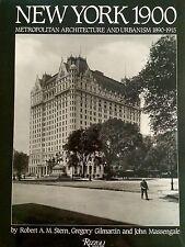 NEW YORK 1900 METROPOLITAN ARCHITECTURE AND URBANISM 1890-1915 BY ROBERT  STERN