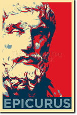 EPICURUS ART PHOTO PRINT (OBAMA HOPE PARODY) POSTER GIFT GREEK PHILOSOPHY