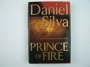 Daniel Silva Prince Of Fire Hardcover First 1st Edition 9780399152436 Ebay