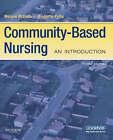 Community-Based Nursing: An Introduction by Melanie McEwen, Bridgette Pullis (Paperback, 2008)