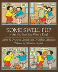 Some Swell Pup or are You Sure You Want a Dog? by Maurice Sendak (Paperback, 2015)