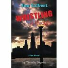 """Jim Talbert Whistling in Chicago """"the Birth"""" 9781491844991 by Timothy Segrest"""