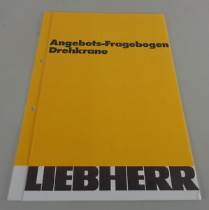 Prospectus/Brochure Liebherr Angebots-Fragebogen Drehkrane
