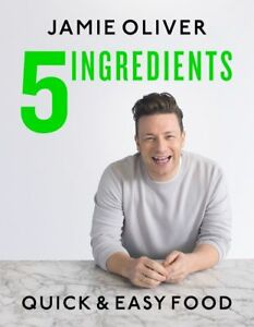 5 Ingredients - Quick & Easy Food by Jamie Oliver , NEW, Free Shipping 9780718187729