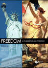 Freedom: A Philosophical Anthology by John Wiley and Sons Ltd (Hardback, 2006)
