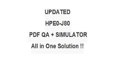 Architecting Multi-Site HPE Storage Solutions Test HPE0-J80 Exam QA/&SIM Delta