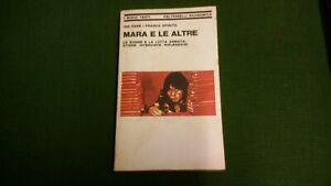MARA E LE ALTRE. LE DONNE E LA LOTTA ARMATA. I. FARÉ, F. SPIRITO , 30mg21