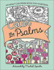 Color the Psalms: An Adult Coloring Book for Your Soul by Harvest House Publishers,U.S. (Paperback, 2015)