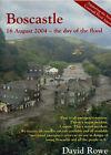Boscastle: 16th August 2004 by David Rowe (Paperback, 2003)