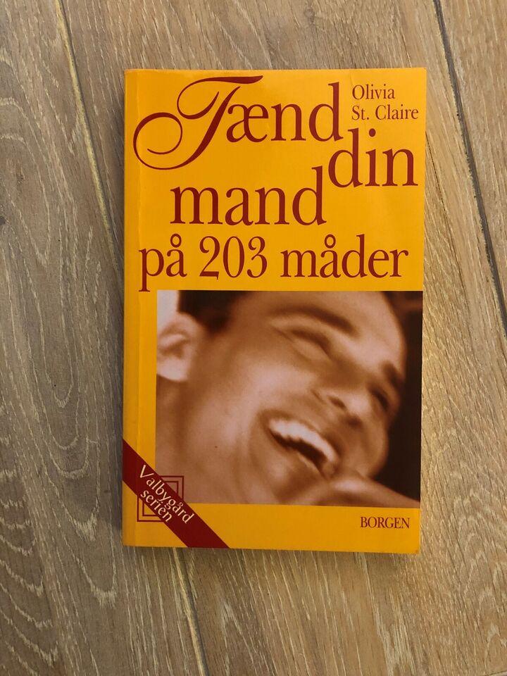 Tænd din mand på 203 måder_, Olivia - dba.dk - Køb og Salg