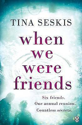 """1 of 1 - """"VERY GOOD"""" Seskis, Tina, When We Were Friends, Book"""