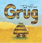 Grug by Ted Prior (Board book, 2011)