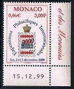 Monaco 1999 Yv N°2229 Mnh** Int.Philatelic exhibition Monaco - France - Monaco 1999 Yv N2229 Mnh Int.Philatelic exhibition Monaco - France