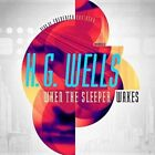 When the Sleeper Wakes by H G Wells (CD-Audio, 2013)