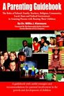 a Parenting Guidebook The Roles of School Family Teachers Religion Communit