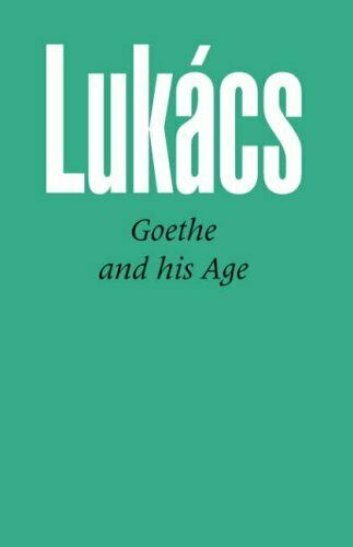 Goethe and His Age by Lukacs, Georg,  New 9780850360714 Fast Free Shipping,,