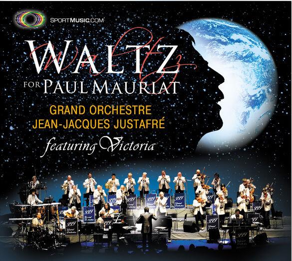 Waltz For Paul Mauriat - J-J Justafre Grand Orchestre, feat. Victoria