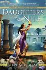 Daughters of the Nile by Stephanie Dray (Paperback / softback, 2013)