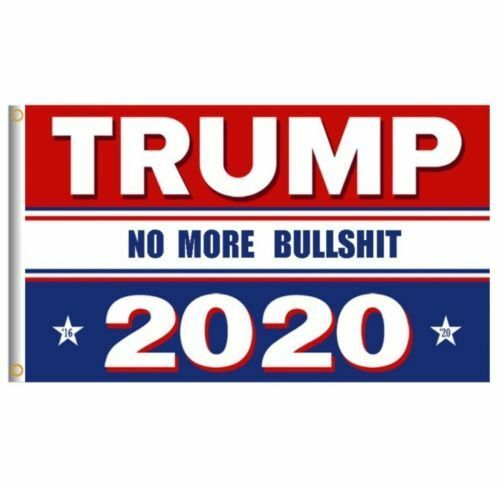 "3x5/"" Trump 2020 Flag No More BS Banner Flag Presidential Election MAGA Flag USA"
