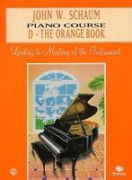 John W. Schaum Piano Course D - The Orange Book
