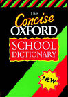 The Concise Oxford School Dictionary by Oxford University Press (Hardback, 1997)