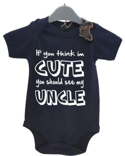 If You Think Im Cute You Should See My Uncle Baby Grow BabyGrow Funny Gift Vest