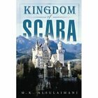 Kingdom of Scaba 9781496988355 by M K Alsulaimani Paperback