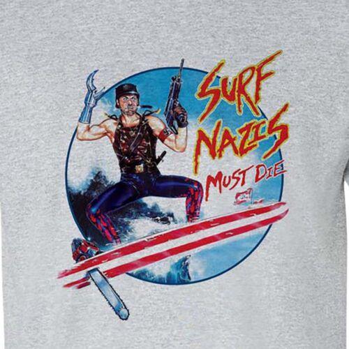 Surf Nazis Must Die t-shirt retro 80/'/'s horror sci fi movie Troma film tee shirt