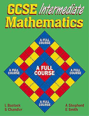 1 of 1 - GCSE Intermediate Mathematics: A Full Course by A. Shepherd, L. Bostock,...